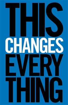 This Changes Everything. Von Naomi Klein