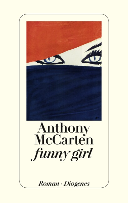 Funny Girl. Von Anthony McCarten