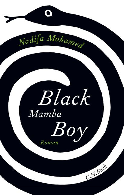 Black Mamba Boy. Von Nadifa Mohamed