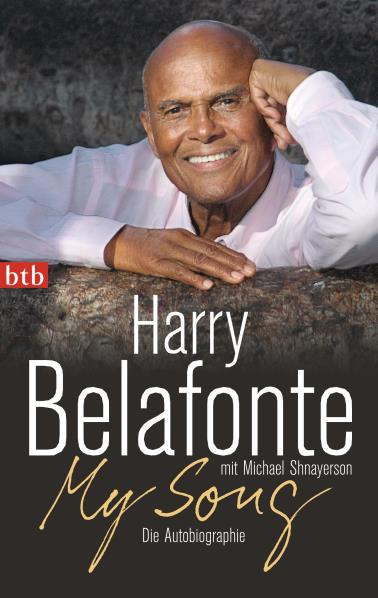 My Song. Die Autobiographie. Von Harry Belafonte