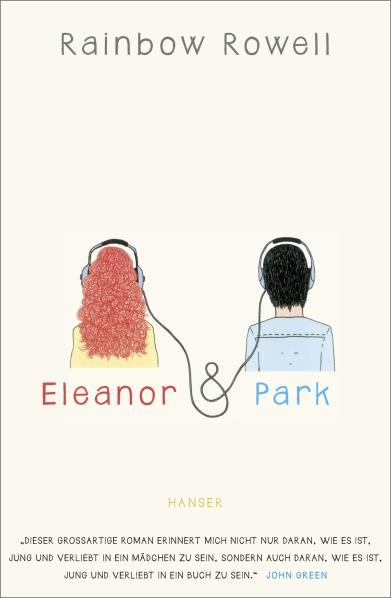 Eleanor & Park. Von Rainbow Rowell