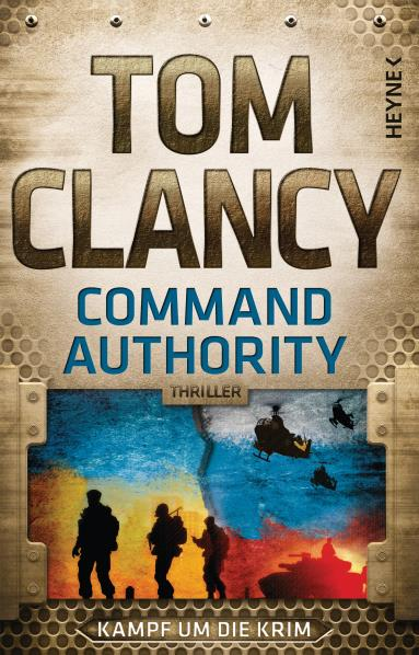 Command Authority - Kampf um die Krim. Von Tom Clancy