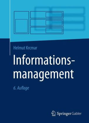 Informationsmanagement. Von Helmut Krcmar