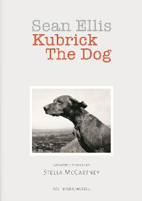Kubrick The Dog. Von Sean Ellis