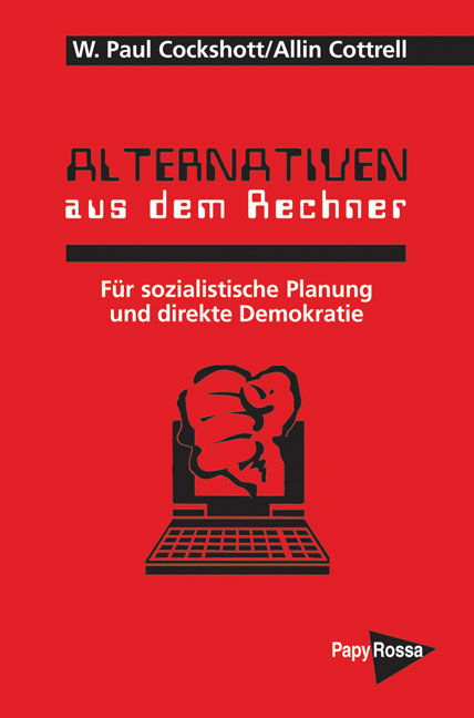 Alternativen aus dem Rechner. Von W. P. Cockshutt u. Allin Cottrell