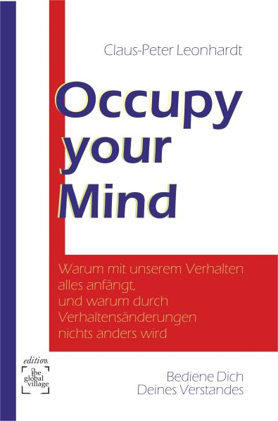 Occupy Your Mind. Von Claus-Peter Leonhardt