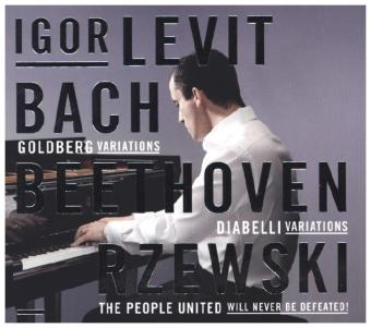 Igor Levit spielt Bach: Goldberg Variations / Beethoven: Diabelli Variations / Rzewski: The People United Will Never Be Defeated!, 3 Audio-CDs