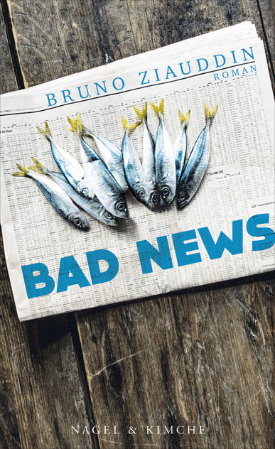 Bad News. Von Bruno Ziauddin