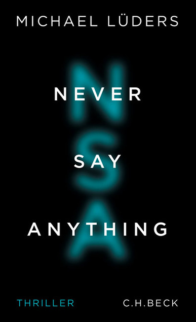Never Say Anything. Von Michael Lüders