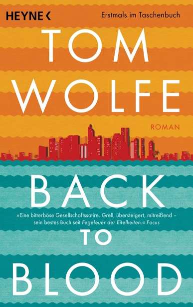 Back to Blood. Von Tom Wolfe
