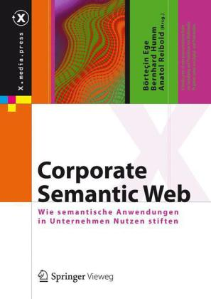Corporate Semantic Web. Von Börteçin Ege