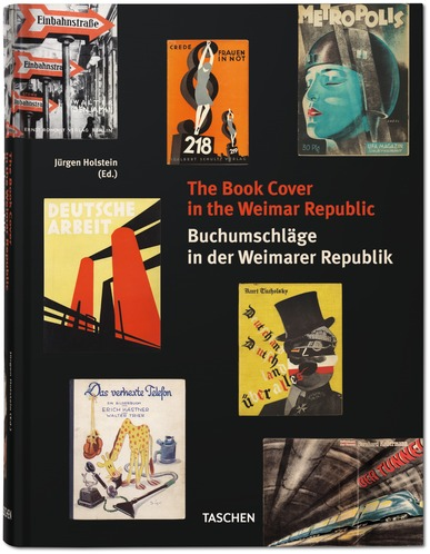 Buchumschläge in der Weimarer Republik. The Book Cover in the Weimar Republic