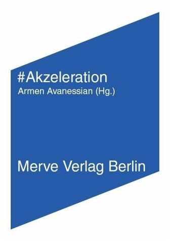 Akzeleration von Land, Nick; Srnicek, Nick; William, Alex