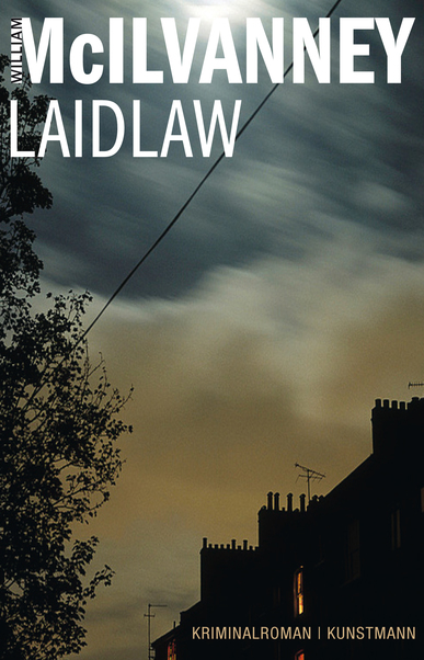 Laidlaw. Von William McIlvanney