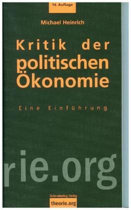 Kritik Der Politischen ökonomie Eine Einführung In Das Kapital