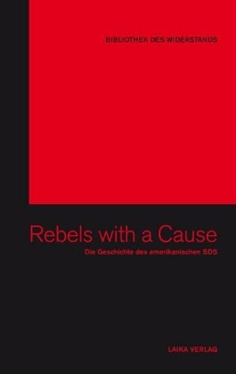 Rebels with a cause, Bibliothek des Widerstands Band 5
