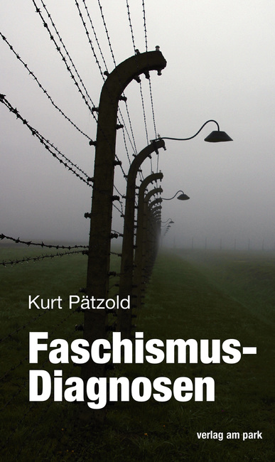 Faschismus-Diagnosen. Von Kurt Pätzold