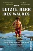 978-3-548-37800-8;Fischermann_Tenharim-Der letzte Herr des Waldes.jpg - Bild
