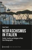 978-3-8376-5470-7;Faust-NeofaschismusInItalien.jpg - Bild
