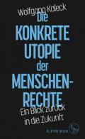 978-3-10-397064-7;Kaleck-DieKonkreteUtopieDerMenschenrechte.jpg - Bild