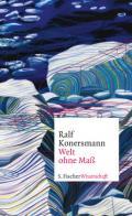 978-3-10-397473-7;Konersmann-WeltOhneMaß.jpg - Bild