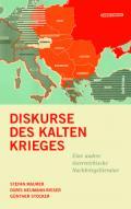 978-3-205-20380-3;Neumann-Rieser-Maurer-Stocker-DiskurseDesKaltenKrieges.jpg - Bild