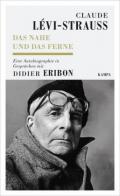 978-3-311-14003-0;Lévi-Strauss-Eribon-DasNaheUndDasFerne.jpg - Bild