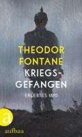 978-3-351-03458-0;Fontane-Kriegsgefangen.jpg - Bild