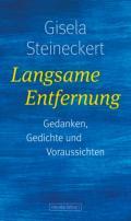 978-3-355-01899-9;Steineckert-LangsameEntfernung.jpg - Bild