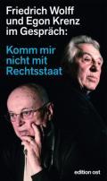 978-3-360-01895-3;Wolff-Krenz-KommMirNichtMitDemRechtsstaat.jpg - Bild