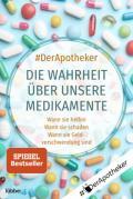 978-3-404-06005-4;#Der-Apotheker-DieWahrheitÜberUnsereMedikamente.jpg - Bild