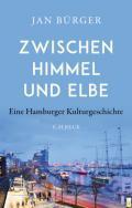 978-3-406-75814-0;Bürger-ZwischenHimmelUndElbe.jpg - Bild