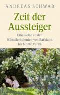 978-3-406-77524-6;Schwab-ZeitDerAussteiger.jpg - Bild