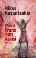 978-3-429-03820-5;Kazantzakis-MeinFranzVonAssisi.jpg - Bild