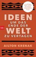 978-3-442-77112-7;Krenak-IdeenUmDasEndeDerWeltZuVertagen.jpg - Bild