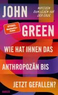 978-3-446-27055-8;Green-WieHatIhnenDasAnthropozänBisherGefallen.jpg - Bild