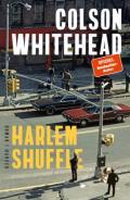 978-3-446-27090-9;Whitehead-HarlemShuffle.jpg - Bild