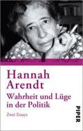 978-3-492-30328-6;Arendt-WahrheitUndLügeInDerPolitik.jpg - Bild