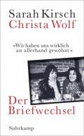 978-3-518-42886-3;Kirsch-Wolf-DerBriefwechsel.jpg - Bild