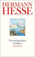 978-3-518-45974-4;Hesse-UnerschrockenDenken.jpg - Bild