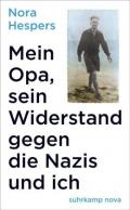 978-3-518-47163-0;hespers-MeinOpaSeinWiderstand.jpg - Bild