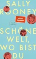 978-3-546-10050-2;Rooney-SchöneWeltWoBistDu.jpg - Bild