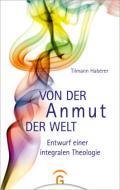 978-3-579-07171-8;Haberer-VonDerAnmutDerWelt.jpg - Bild