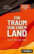 978-3-593-51277-8;Stelter-EinTraumVonEinemLand.jpg - Bild