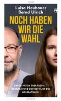 978-3-608-50520-7;Neubauer-Ulrich-NochHabenWirDieWahl.jpg - Bild