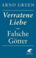978-3-608-94904-9;Gruen-VerrateneLiebe-FalscheGötter.jpg - Bild