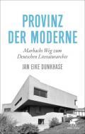 978-3-608-96446-2;Dunkhase-ProvinzDerModerne.jpg - Bild