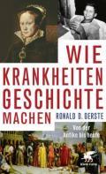 978-3-608-98418-7;Gerste-WieKrankheitenGeschichteMachen.jpg - Bild