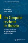 978-3-658-32329-5;Meier-Tschudi-DerComputerErscheintImHolozän.jpg - Bild