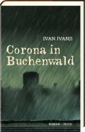 978-3-7117-2106-8;Ivanij-CoronaInBuchenwald.jpg - Bild